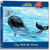 Thy Will Be Done - Jonah And The Whale