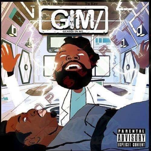 G.I.M. (Genius In Me) ATM The Professional and Tu Kav (prod by ATM)