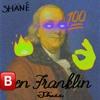 Ben Franklin Thicc