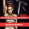 Rihanna - Russian Roulette (Well Sanchez & Ozkar Lugarel Remix)