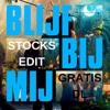 Ronnie Flex - Blijf Bij Mij Ft. Maan (Stocks Club Bootleg) (KOPEN = GRATIS DOWNLOAD)