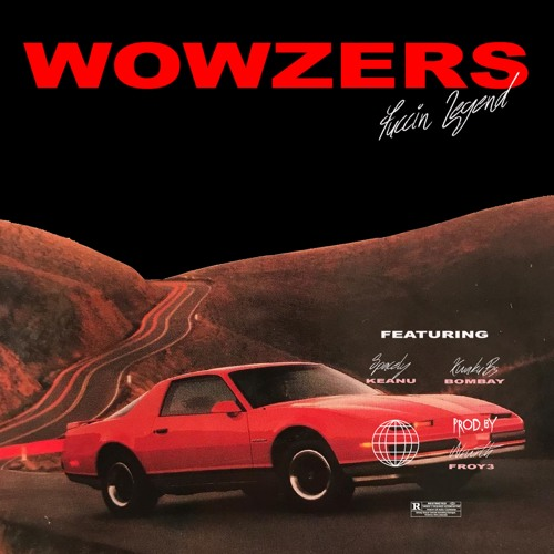 Wowzers ft $pacely & KwakuBs ( Prod.By Nxwrth )