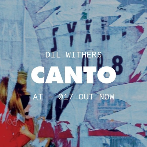 DIL WITHERS - PIQUE - AT 17 OUT NOW