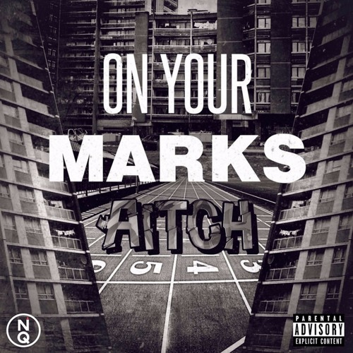Aitch - On Your Marks [EP] 2018