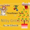 THE TINSEL TOWN TUNE (70 Secs) (lyrics - Vocals - Edwards) 2