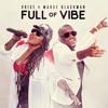 Voice Ft. Marge Blackman - Full Of Vibe (My Decision Riddim) DJ Addo Intro Edit