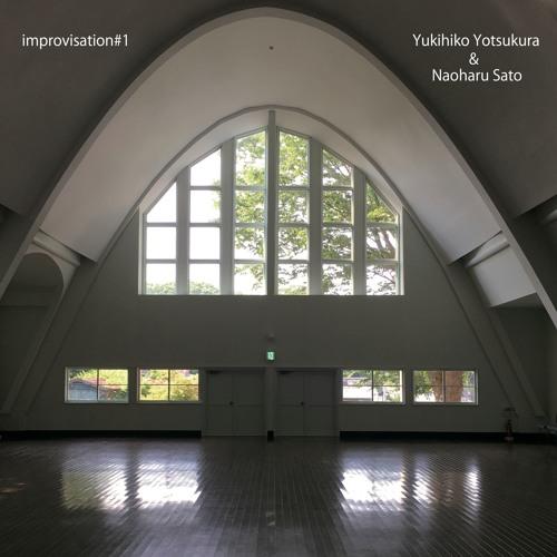 improvisation#1(sample) Yukihiko Yotsukura & Naoharu Sato (07/Sep/2017)