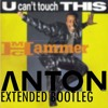 MC Hammer - U Can't Touch This (Bootleg)(An.Ton Extended)
