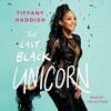 The Last Black Unicorn By Tiffany Haddish Audiobook Excerpt