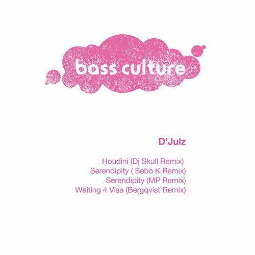 D'julz – Houdini Remixes (incl Dj Skull, Sebo K, MP & Bergqvist remixes)