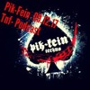 PIK-FEIN TnF!!! Podcast Techno  Special Support 2017