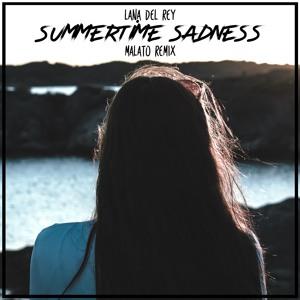 Lana Del Rey Summertime Sadness Malato Remix Slammes