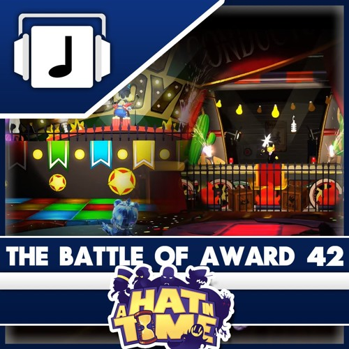 The Battle Of Award 42 A Hat In Time Remix by NoteBlock 2017