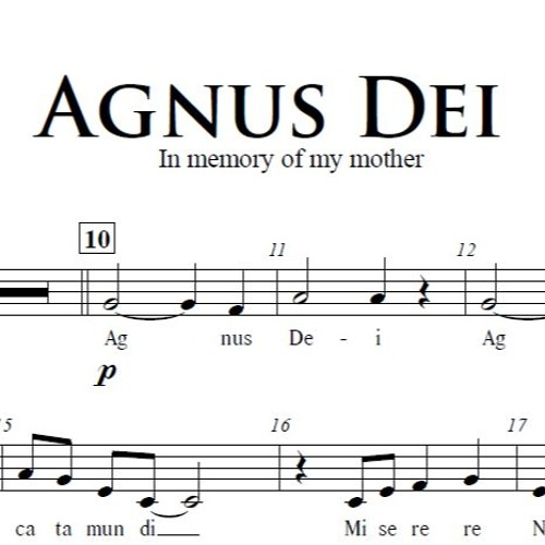 Agnus Dei - In Memory of my Mother
