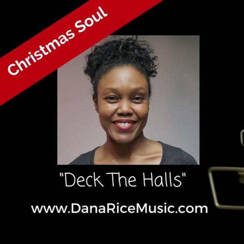 Deck The Halls: Dana Rice