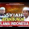 SYIAH AKAN BUNUH ULAMA INDONESIA ! ustad zulkifli dan Ustad Abdul somad