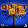 BassCoast Mix 2018 // Bullet Bill