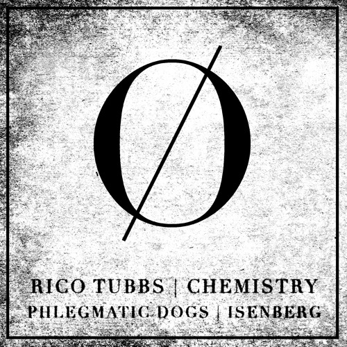 Rico Tubbs - Chemistry (Phlegmatic Dogs Remix) OUT NOW