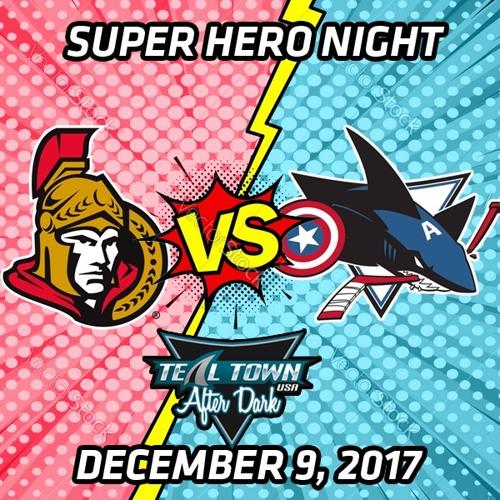 Teal Town USA After Dark (Postgame) - Sharks vs Senators - 12-9-2017