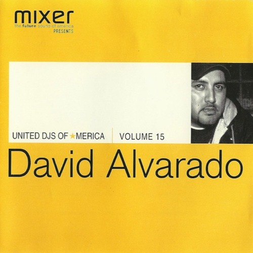 564 - David Alvarado-United DJs of America, Vol. 15 - West Coast Grooves (2000)