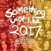 Something Just Like 2017 - 46 Pop song mashup