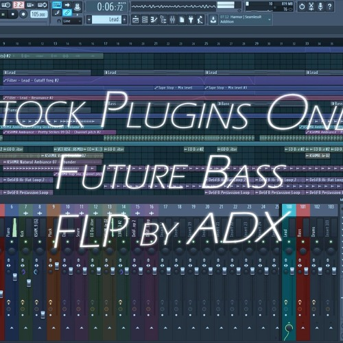 FREE FUTURE BASS FLP (Only Stock Plugins) by ADX | Free Listening on