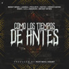 Benny Benni x Juanka x Pacho x Kendo x Endo x Amarion x Bryant Myers - Como Los Tiempos De Antes