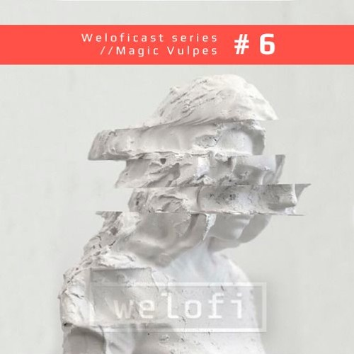 Weloficast series vol. 6 w/ Magic Vulpes