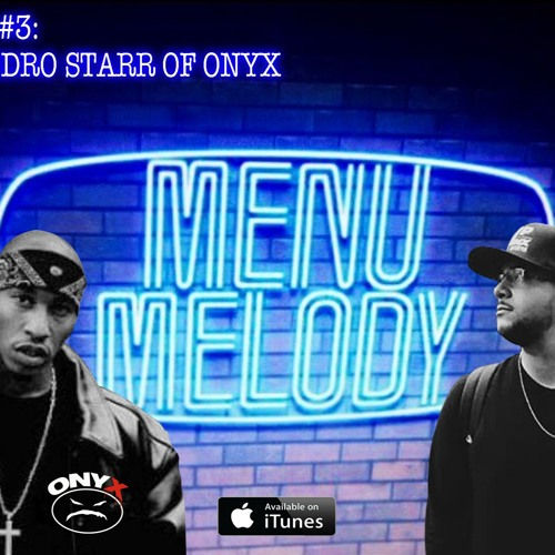 Episode 3 w/Fredro Starr of Onyx