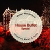 House Buffet Special - Winter Wonderland -- mixed by Meise & Huhn