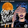 Kris Kross Amsterdam ft. Jorge Blanco - Gone Is The Night (EN Remix)