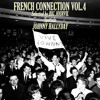 french connection volume 4   speciale johnny hallyday selected mixed by big jourvil
