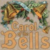 Christmas Carol Of The Bells