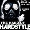 The Hard Of Hardstyle - Kdo For Tom Birthday - Mix by Ké-seb 19 track's 100% Mix Vol 02 - 2017