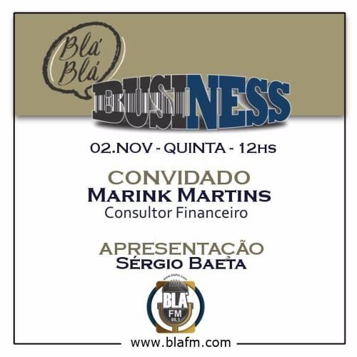 Entrevista Blá Blá Business com Marink Martins