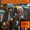 Guitar Lesson 26: Country rock rhythm & licks inspired by Tom Petty & Mike Campbell