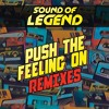 Sound Of Legend - Push The Feeling On (Triade Remix)