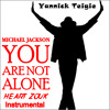 Micheal Jackson - You are not alone ( Heart zouk Instrumental ) Yannick Teigie
