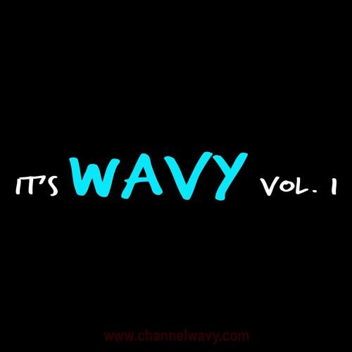 It's Wavy Vol. 1 by Channel WAVY