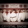 CRYSTAL SNOW.