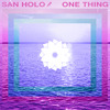 San Holo - One Thing (Weiler Flip).mp3