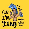 Cuz Im Young  ft. SilentHeart (prod. by MVS Music Producer)