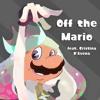 Download Off the Mario (feat. Cristina D'Avena) Mp3