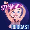 Welcome to STEMinine: A Podcast About Science, Engineering, Technology, Math, and Women