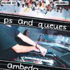 P's and Queues, Volume 001 (Preamble) - AMBEDO