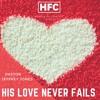 Pastor Jeffrey Jones - His Love Never Fails