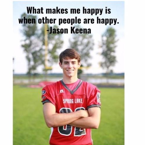 Episode 125--Happiness, Jason Keena, Spring Lake High School