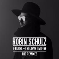 Robin Schulz & HUGEL - I Believe I'm Fine [Dj Katch Remix]