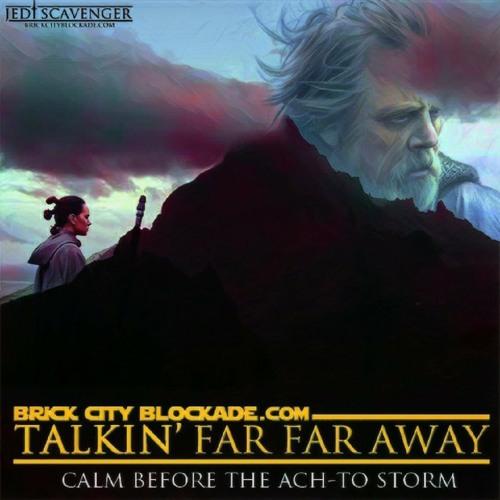 Talkin' Far Far Away | Calm Before The Ach-To Storm