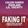 Calvin Harris Faking It Ft Kehlani Lil Yachty 2nouns Remix Instrumental Mp3